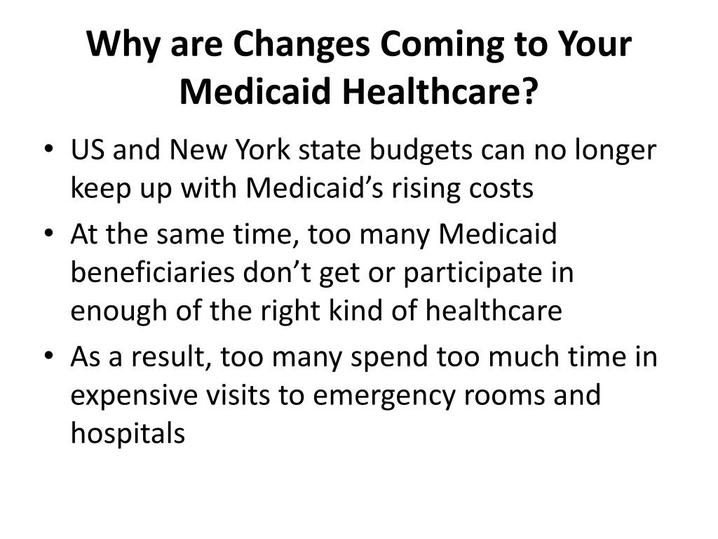 Why are Changes Coming to Your Medicaid Healthcare?
