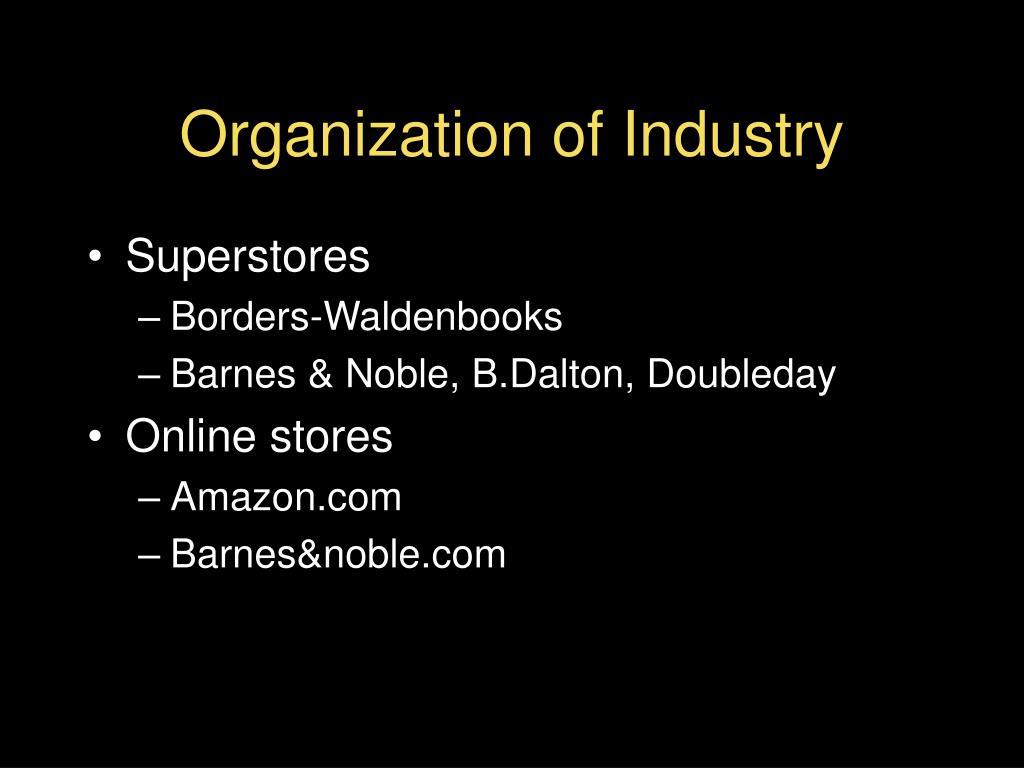 Organization of Industry