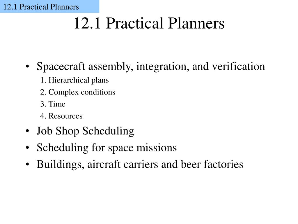 12.1 Practical Planners