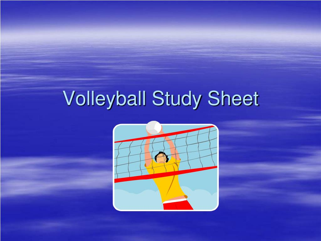Ppt Volleyball Study Sheet Powerpoint Presentation Free Download Id 679437