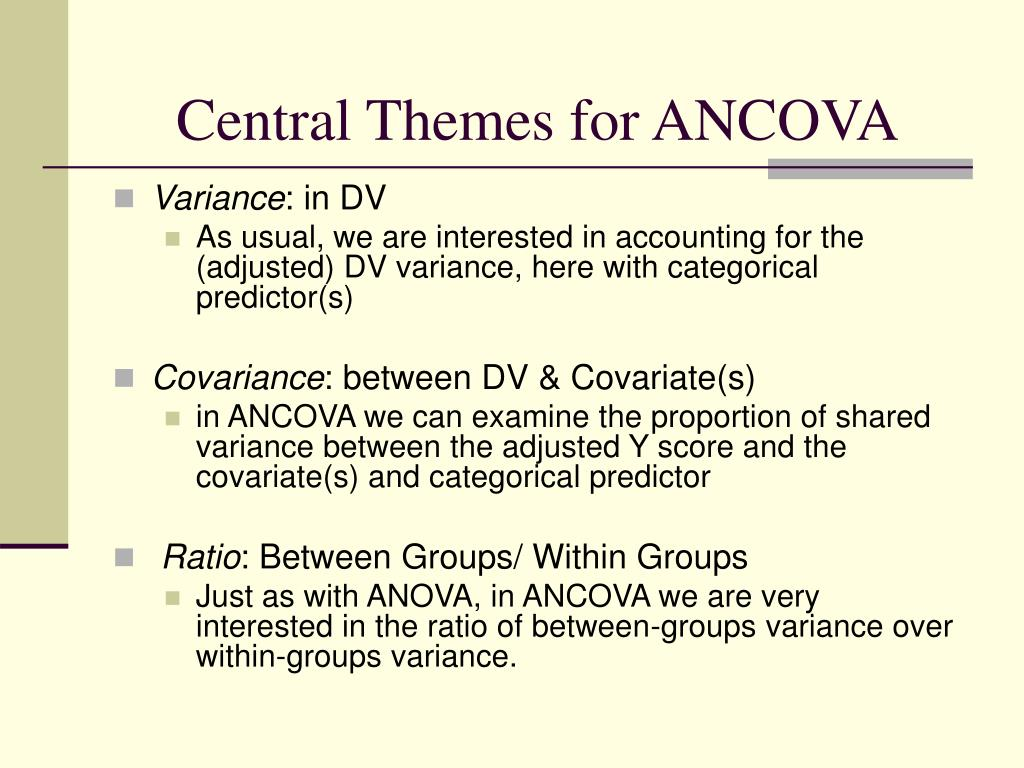 Central Themes for ANCOVA
