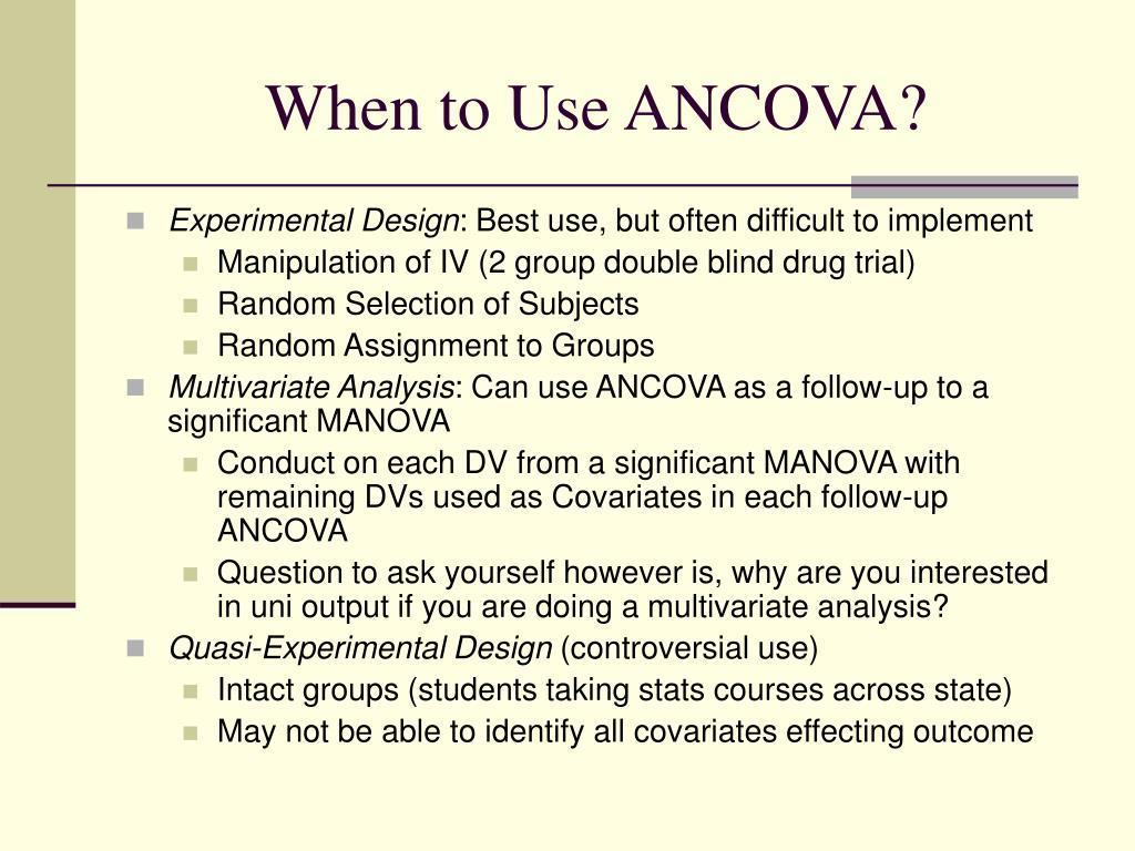 When to Use ANCOVA?