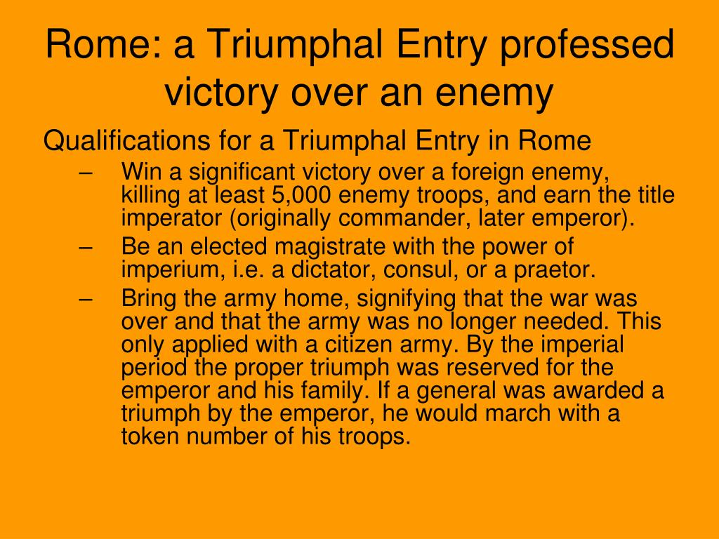 Rome: a Triumphal Entry professed victory over an enemy