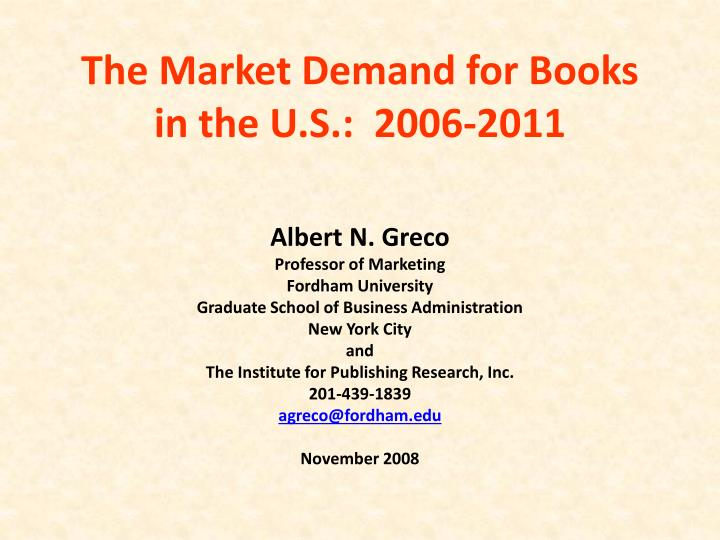 the market demand for books in the u s 2006 2011 n.
