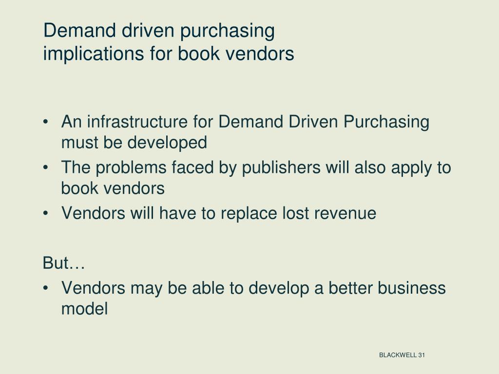Demand driven purchasing