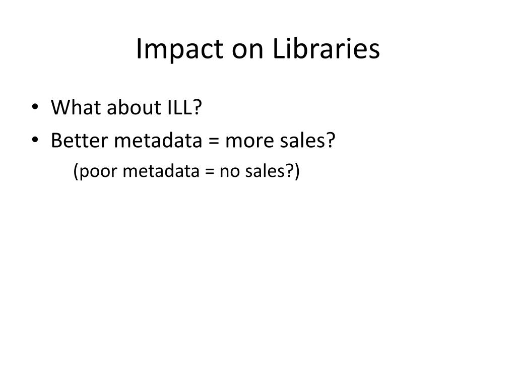 Impact on Libraries