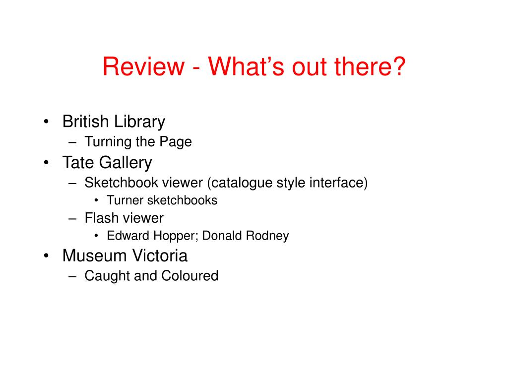Review - What's out there?
