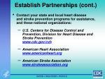 establish partnerships cont
