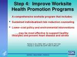step 4 improve worksite health promotion programs