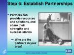 step 6 establish partnerships
