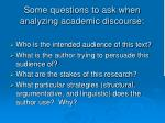 some questions to ask when analyzing academic discourse