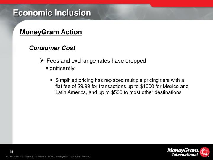 Economic Inclusion Moneygram Action Consumer Cost Fees And Exchange Rates Have Dropped Significantly