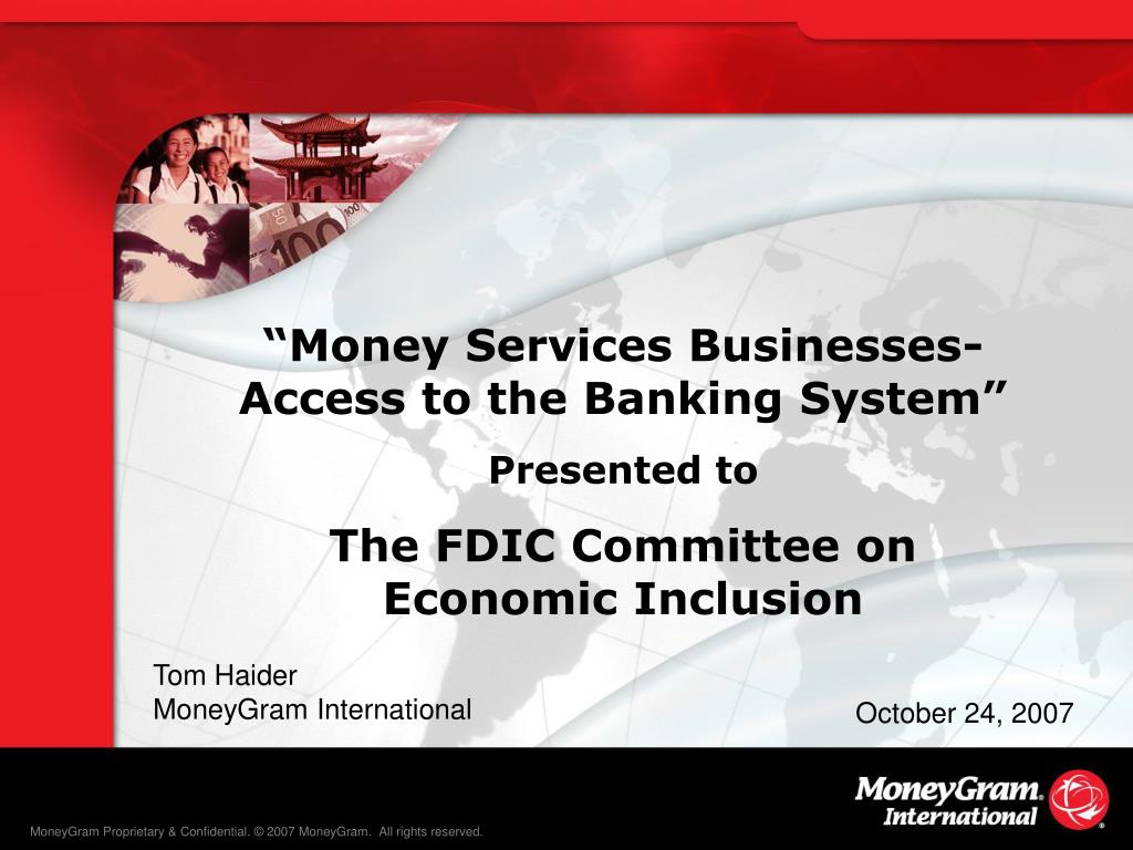 """Money Services Businesses- Access to the Banking System"""