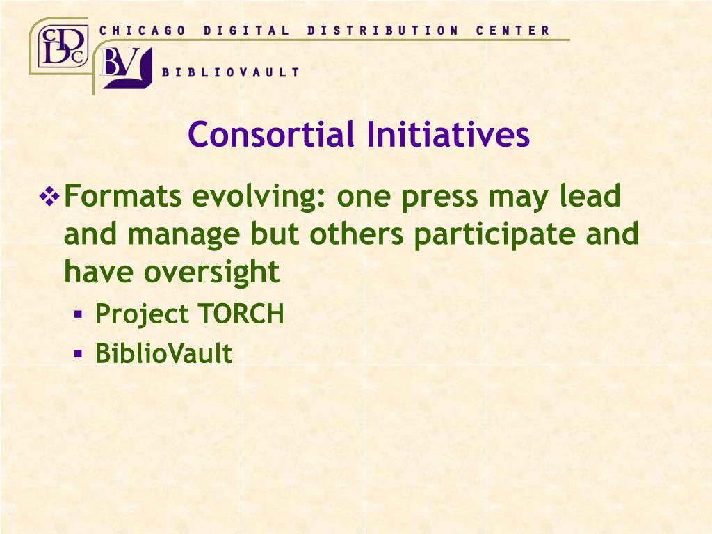 Consortial Initiatives