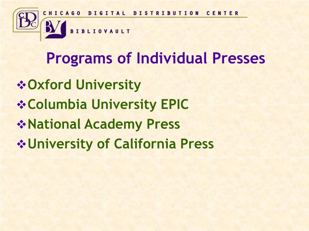 Programs of Individual Presses