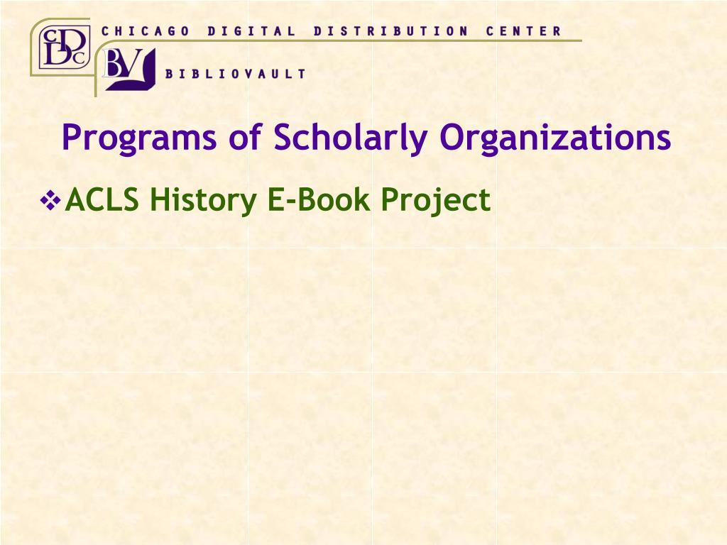 Programs of Scholarly Organizations