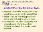 scholarly potential for online books