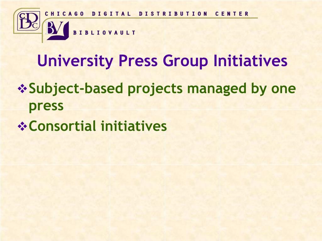 University Press Group Initiatives