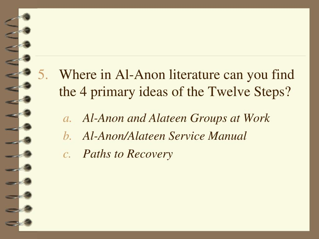 Where in Al-Anon literature can you find    the 4 primary ideas of the Twelve Steps?