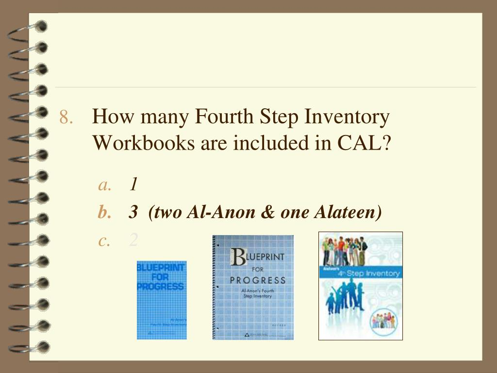 How many Fourth Step Inventory Workbooks are included in CAL?