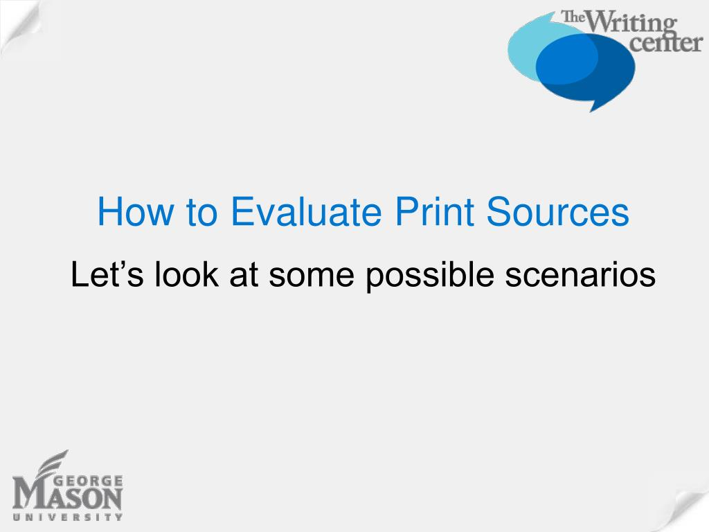 How to Evaluate Print Sources