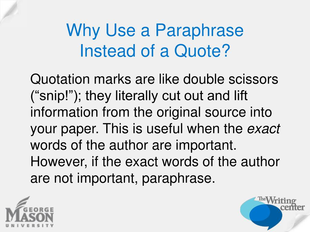 Why Use a Paraphrase
