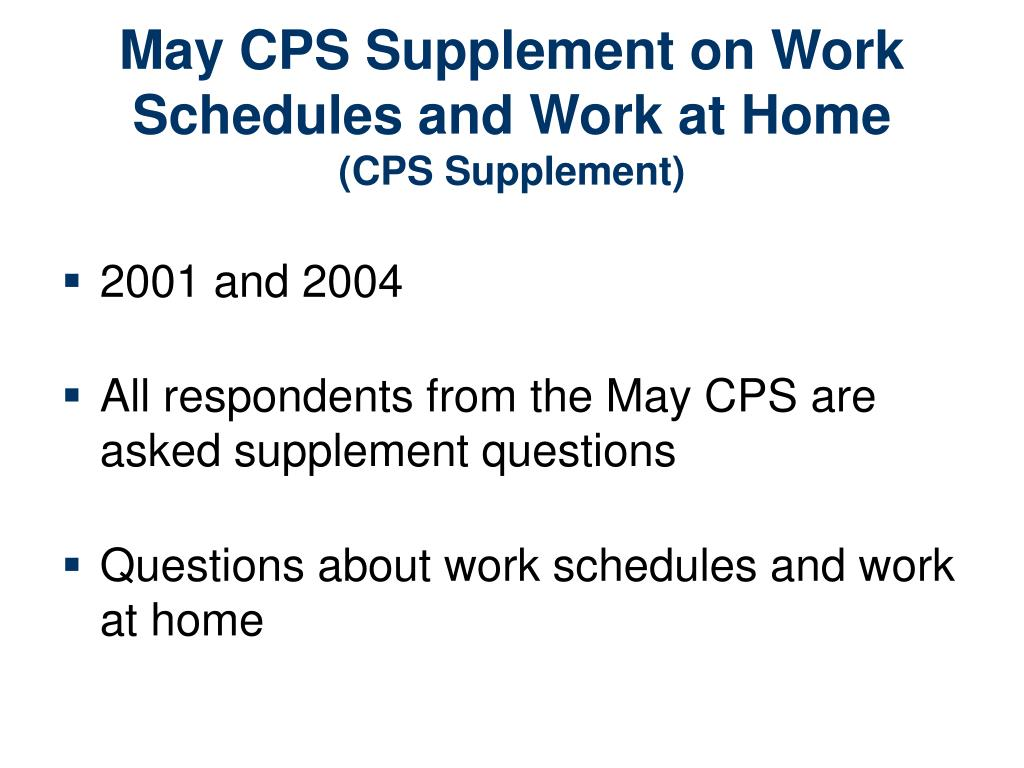 May CPS Supplement on Work Schedules and Work at Home