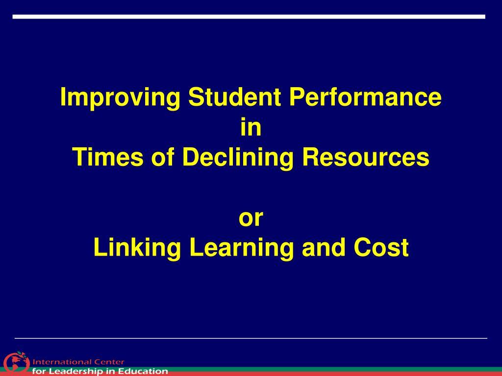 Improving Student Performance