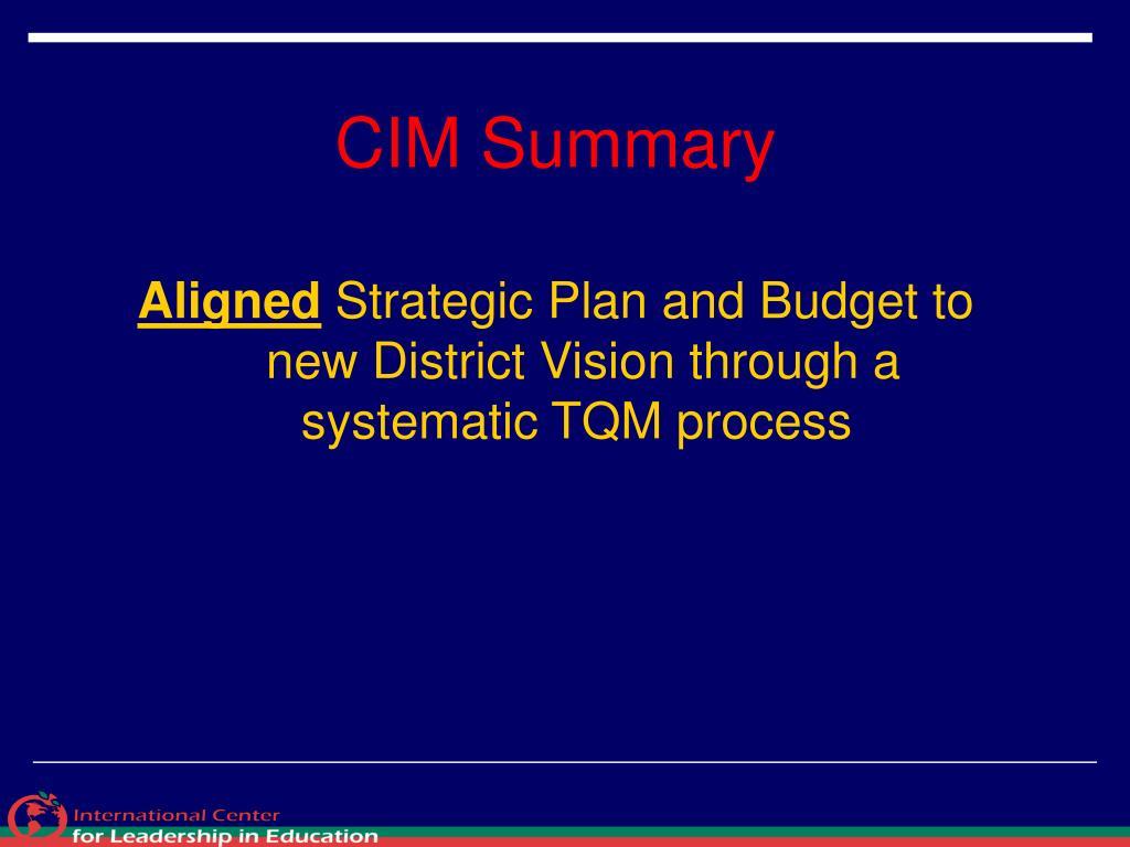 CIM Summary