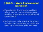 1904 5 work environment definition
