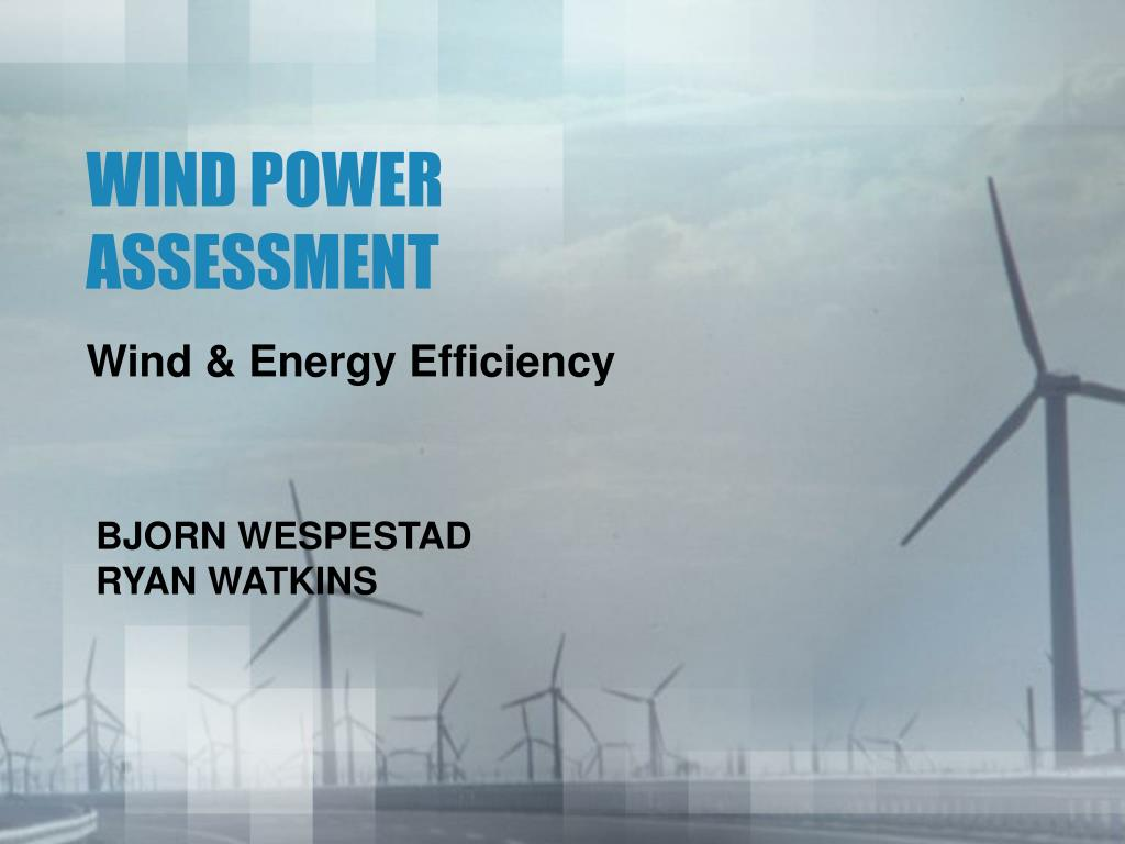 efficiency and effectiveness of wind power Commercial offshore wind energy generation many countries, including the us, have coastal areas with high wind resource potential a list of offshore wind power projects can be downloaded at the wind power website, a worldwide database about wind turbines and wind power facilities.