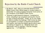 rejection by the battle creek church