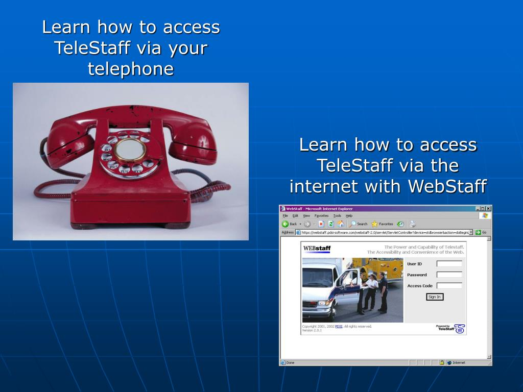 Learn how to access TeleStaff via your telephone