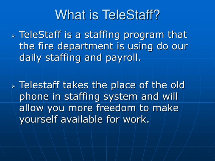 What is telestaff