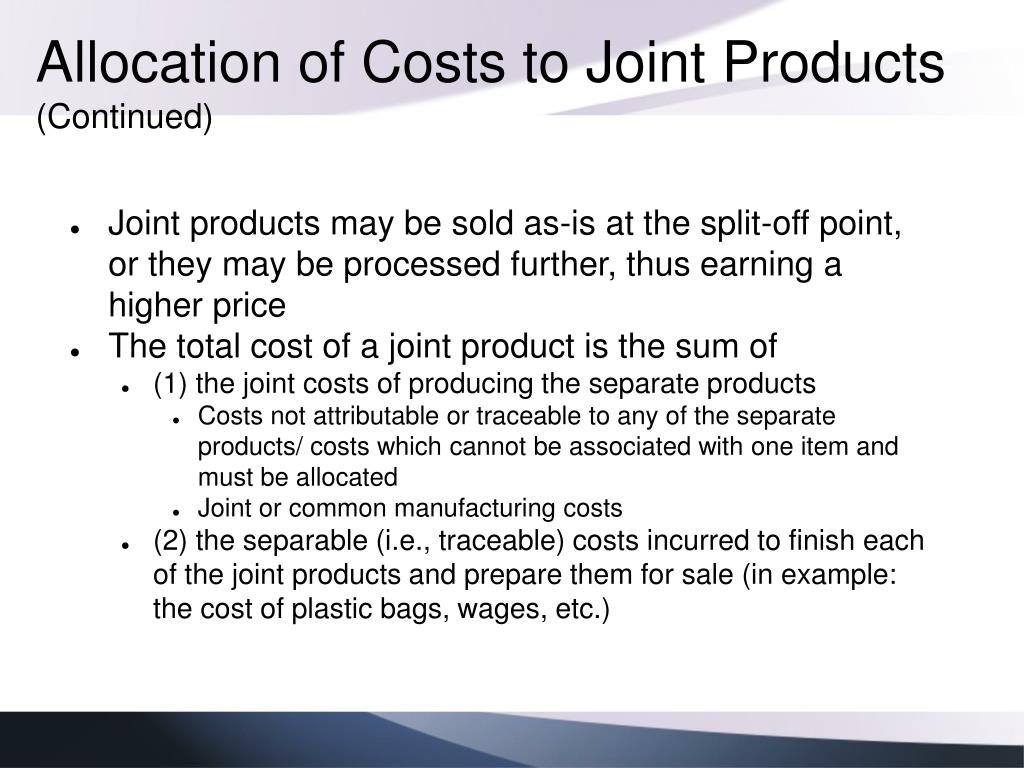 Allocation of Costs to Joint Products