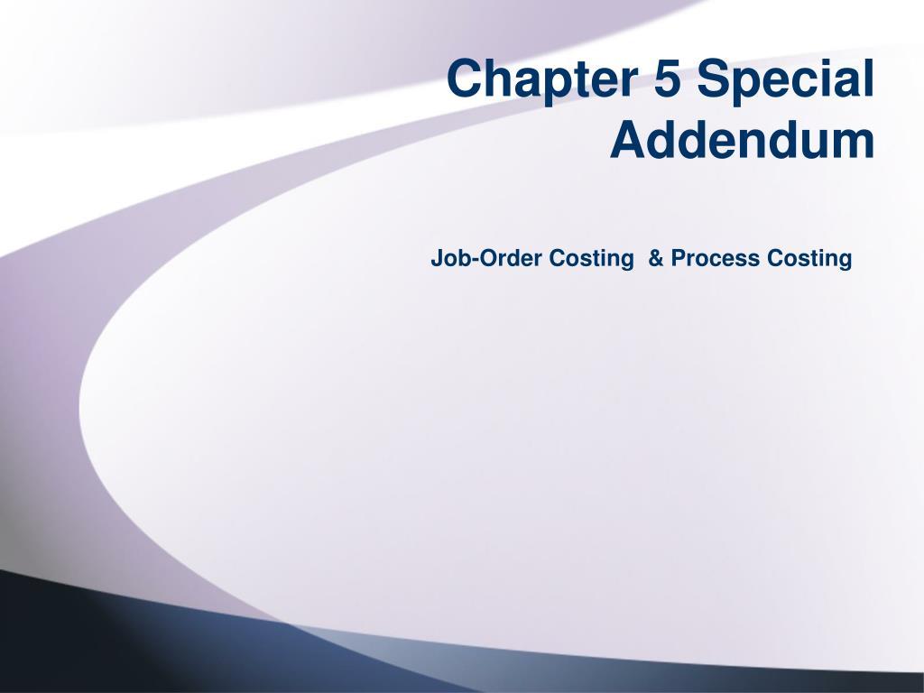 chapter 5 special addendum l.