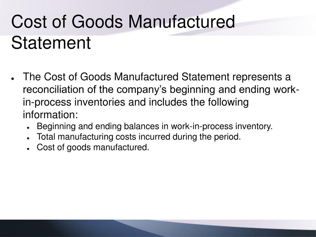 Cost of Goods Manufactured Statement