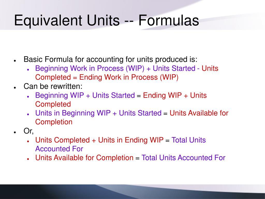 Equivalent Units -- Formulas