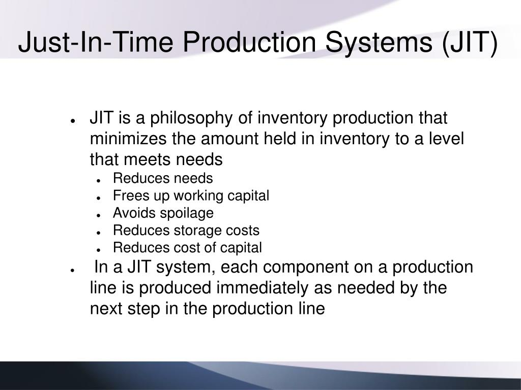 Just-In-Time Production Systems (JIT)