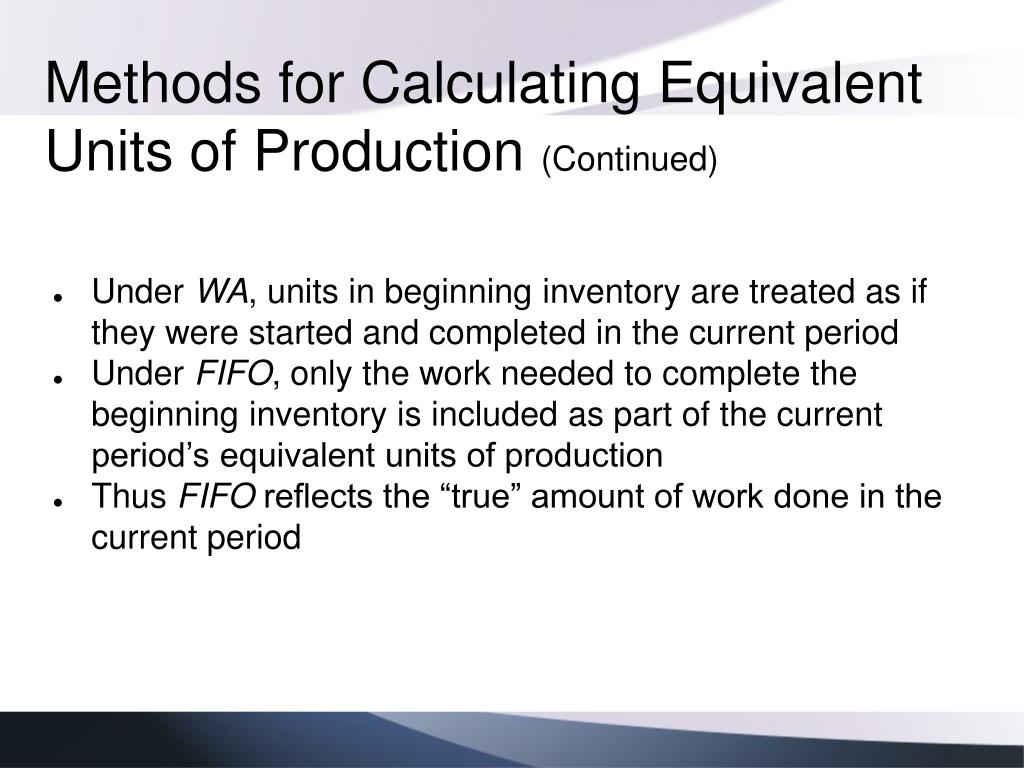 Methods for Calculating Equivalent Units of Production
