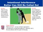 intentional interference batter can still be called out27