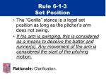 rule 6 1 3 set position
