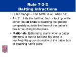 rule 7 3 2 batting infractions