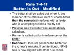 rule 7 4 1f batter is out modified