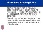 three foot running lane