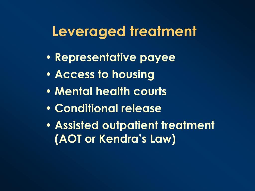 Leveraged treatment