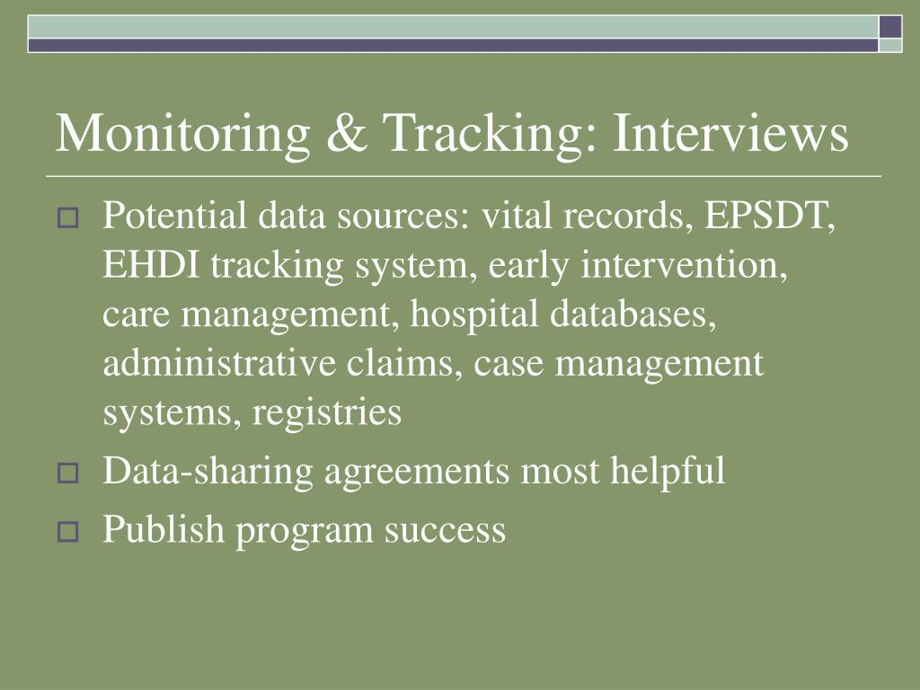 Monitoring & Tracking: Interviews