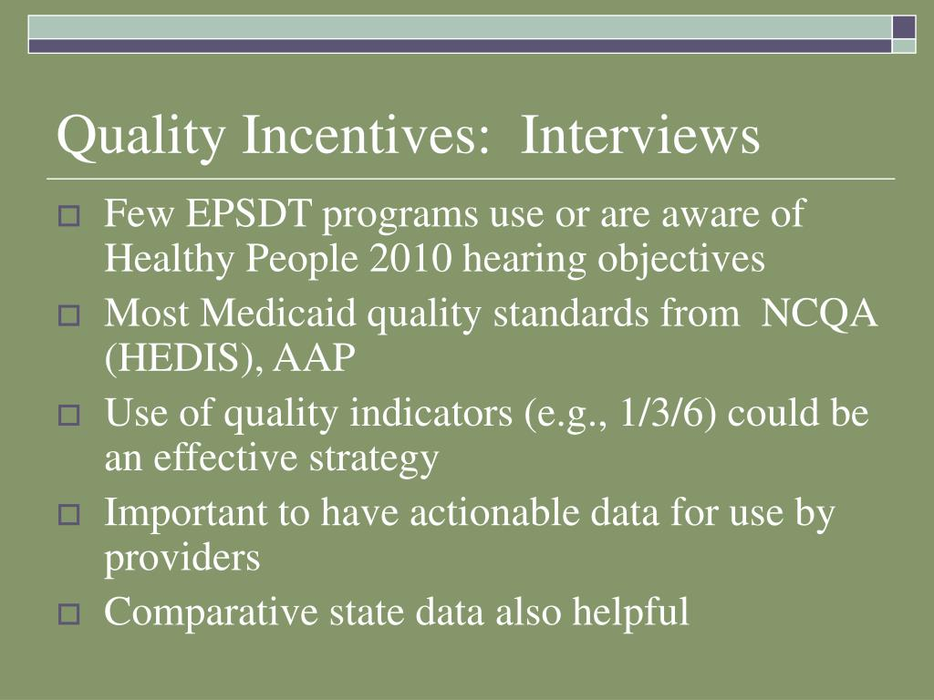 Quality Incentives:  Interviews