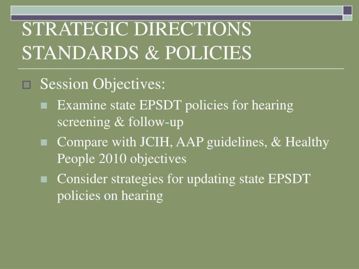 Strategic directions standards policies