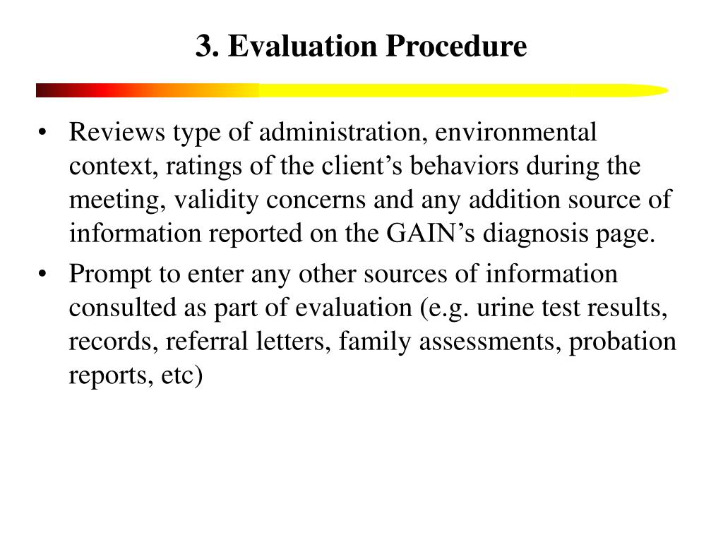 3. Evaluation Procedure
